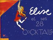 Elise et ses 28 cocktails - Intérieur - Format classique
