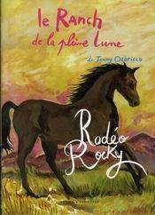 Le Ranch De La Pleine Lune T.2 ; Rodéo Rocky - Intérieur - Format classique