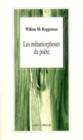 Les Metamorphoses Du Poete - Couverture - Format classique