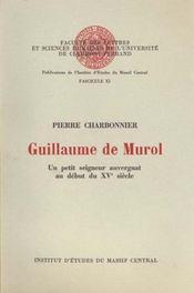 Guillaume de murol. un petit seigneur auvergnat au debut du 15e siecl e - Intérieur - Format classique