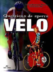 Question De Sports Le Velo - Couverture - Format classique