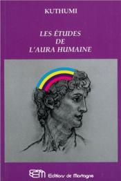 Etudes De L'Aura Humaine (Les) - Couverture - Format classique