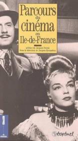 Parcours d.cinema en ile-d.fr. - Couverture - Format classique