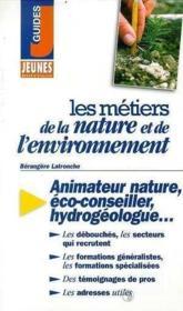 Metiers de la nature et de l'environnement (les) - Couverture - Format classique