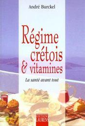 Regime Cretois Et Vitamines. La Sante Avant - Intérieur - Format classique
