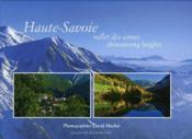 Haute-Savoie ; reflet des cimes - Couverture - Format classique