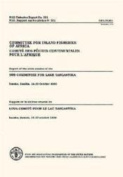 Comite des peches continentales pour l'afrique ; rapport de la 6e session du sous-comite - Couverture - Format classique