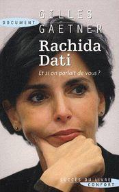 Rachida Dati ; et si on parlait de vous ? - Couverture - Format classique