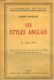 Les Styles Anglais. De 1660 A 1830. Collection : La Grammaire Des Styles. - Couverture - Format classique