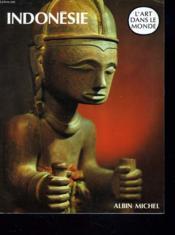 Indonesie - Art Dans Le Monde Broche - Couverture - Format classique