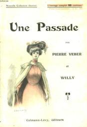 Une Passade. Nouvelle Collection Illustree N°9. - Couverture - Format classique