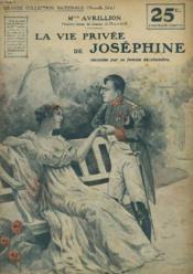 La Vie Privee De Josephine Racont2e Par Sa Femme De Chambre. - Couverture - Format classique