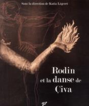 Rodin et la danse de Civa - Couverture - Format classique