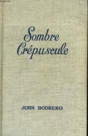 Sombre Crepuscule - Couverture - Format classique