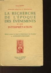 La Recherche De L'Epoque Des Evenements Et Leur Interpretation - Couverture - Format classique