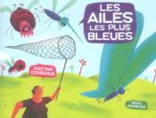 Ailes Les Plus Bleues (Les) - Couverture - Format classique