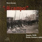 Al campo ! espagne 1939 ; exode, frontière, exil - Intérieur - Format classique