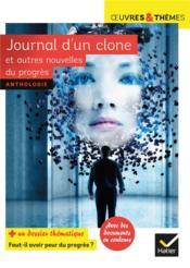 Journal d'un clone et autres nouvelles du progrès - Couverture - Format classique