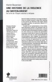 Une histoire de la violence au Moyen-Orient ; de la fin de l'Empire ottoman à Al Quaida - 4ème de couverture - Format classique