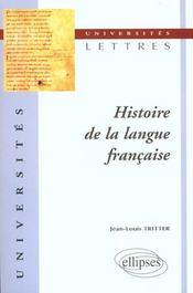 Histoire De La Langue Francaise - Intérieur - Format classique
