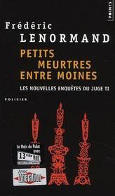 Petits meurtres entre moines ; les nouvelles enquêtes du juge Ti - Intérieur - Format classique