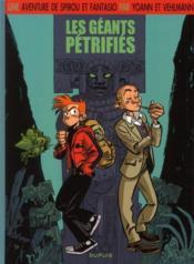 Une aventure de Spirou et Fantasio t.1 ; les géants pétrifiés - Couverture - Format classique