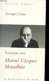 Le Desir De Memoire ; Entretiens Avec Manuel Vazquez Montalban - Couverture - Format classique