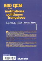500 qcm sur les institutions politiques francaises special concours fonction - 4ème de couverture - Format classique