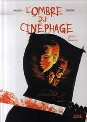 L'ombre du cinéphage t.3 ; final cut - Intérieur - Format classique