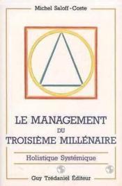 Le management du troisieme millenaire - Couverture - Format classique
