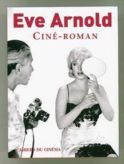 Eve Arnold, ciné-roman - Intérieur - Format classique