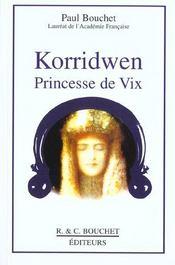 Korridwen princesse de Vix - Intérieur - Format classique