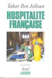 Hospitalité française ; racisme et immigration maghrebine - Couverture - Format classique