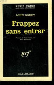 Frappez Sans Entrer. ( The 5th House ). Collection : Serie Noire N° 667 - Couverture - Format classique