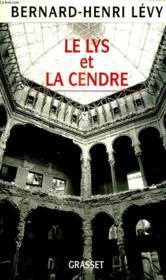 Le Lys Et La Cendre. Journal D Un Ecrivain Au Temps De La Guerre De Bosnie. - Couverture - Format classique