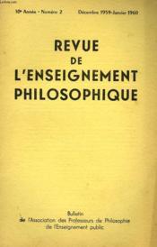 REVUE DE L'ENSEIGNEMENT PHILOSOPHIQUE, 10e ANNEE, N° 2, DEC.-JAN. 1959-60 - Couverture - Format classique