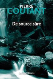 De source sûre - Couverture - Format classique