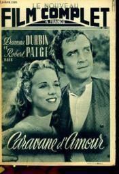 Le Nouveau Film Complet N° 87 - Caravane D'Amour - Couverture - Format classique