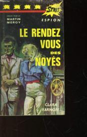 Le Rendez-Vous Des Noyes - N°6 - Couverture - Format classique
