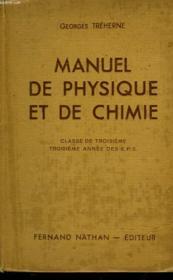 Manuel De Physique Et De Chimie - Classe De 3° - 3° Annee Des E.P.S. Et Des Cours Complementaires - Couverture - Format classique