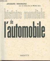 Histoire Mondiale De L'Automobile. - Couverture - Format classique