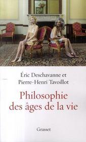 La philosophie des âges de la vie - Intérieur - Format classique