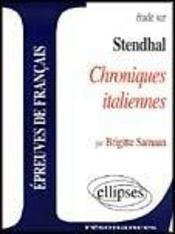 Etude Sur Stendhal Chroniques Italiennes Epreuves De Francais - Intérieur - Format classique