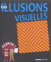Les illusions visuelles - Intérieur - Format classique
