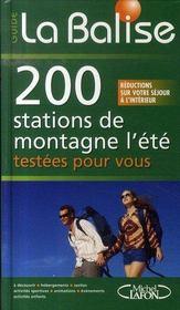 La balise ; 200 stations de montagne l'été testées pour vous - Intérieur - Format classique