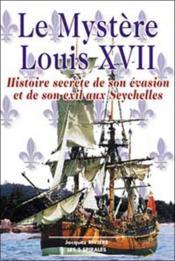 Mystere louis xvii - histoire secrete - Couverture - Format classique