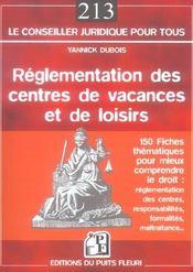 Reglementation Des Centres De Vacances Et De Loisirs. 150 Fiches Thematiques Pou - Intérieur - Format classique