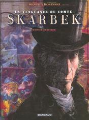 La vengeance du comte Skarbek t.1 ; deux mains d'or - Intérieur - Format classique