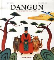Dangun, père fondateur de la Corée - Intérieur - Format classique