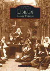 Lisieux ; Sainte-Thérèse - Couverture - Format classique